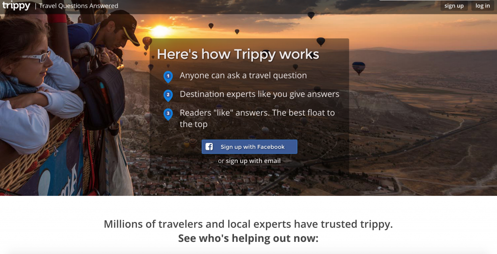 Feeling TRIPPY in the BEST WAY POSSIBLE? Have an itch to visit a place, but don't know much about it? Well, you can Google your answer OR ask a local or traveller who has been there on TRIPPY! What an upstanding way to get the low down! :D