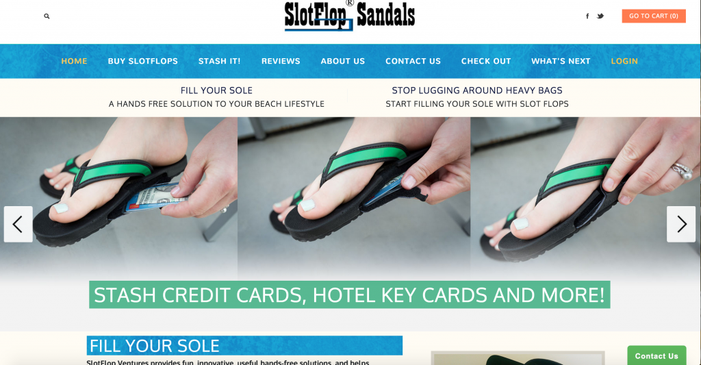 Every BEACH going traveller wants their hands free to grab on to quikpods, self-sticks, or the next wave! SLOT FLOPS allows you to do just that -- FILL the SOLES of your flip flops with VALUABLES and be worry free! :)