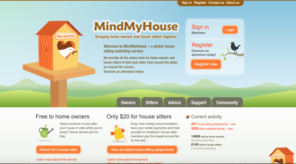 MIND MY HOUSE is a GLOBAL house sitting MATCHING service! They provide all the tools for home OWNERS and house SITTERS to find each from around the globe (or around the corner). And it works! :)